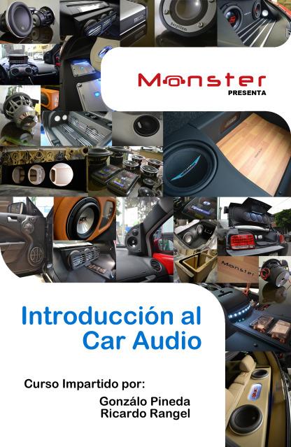 Monster Presenta: introducción al Car Audio CartelS