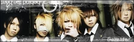 GazettE (Visual kei) - Página 3 Firmagazette