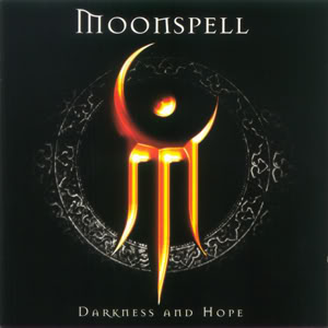 Moonspell – Darkness and Hope (2001) DarknessAndHope
