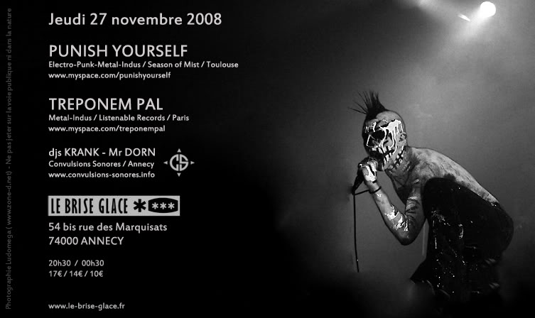 [27.11.2008] Punish Yourself + Treponem Pal @ Annecy 20081127pytreponempalcopy