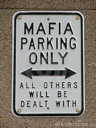 no parking signs photo: Mafia parking only mafia-parking.jpg