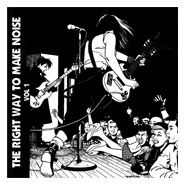 THE RIGHT WAY TO MAKE NOISE vol 1 HC02