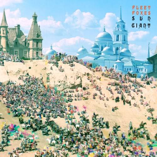 Musical Whatnots - Page 5 FleetFoxes-SunGiant