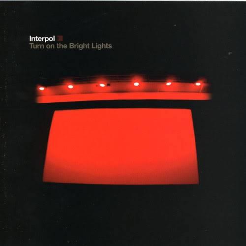 Musical Whatnots - Page 5 Interpol-TurnontheBrightLights