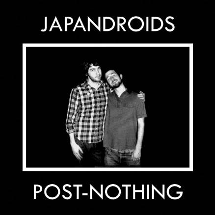 Musical Whatnots - Page 5 Japandroids-Post-Nothing