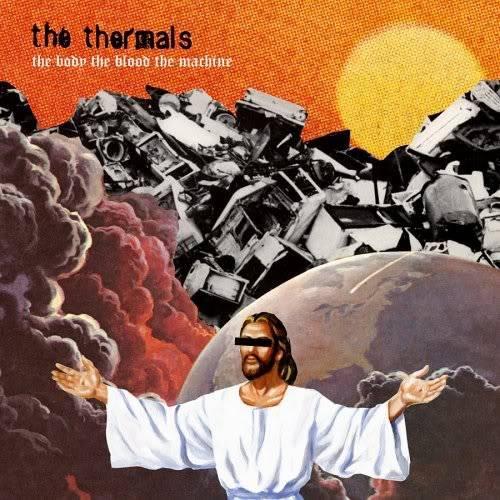 Musical Whatnots - Page 5 TheThermals-TheBodyTheBloodTheMachi