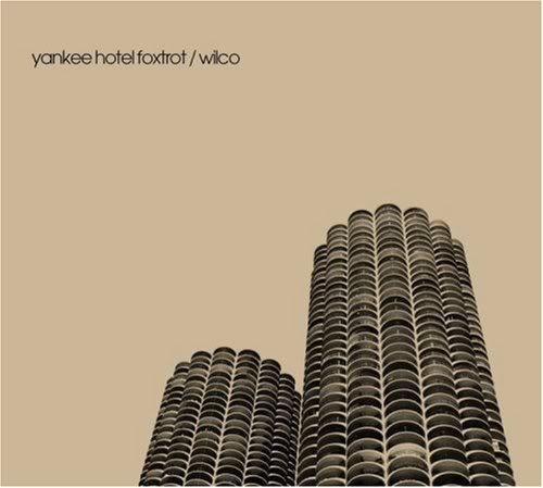 Musical Whatnots - Page 5 Wilco-YankeeHotelFoxtrot