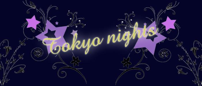 Tokyo Nights 東京 夜