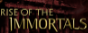 Rise of the Immortals