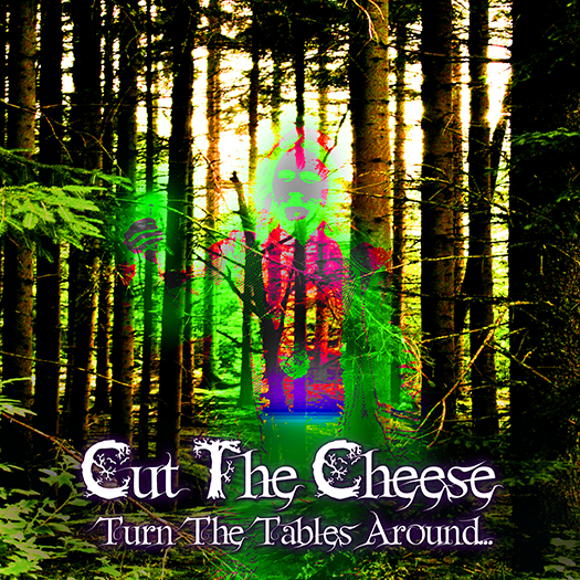 Cut the Cheese - Turn The Tables Around..., www.trollnroll.com
