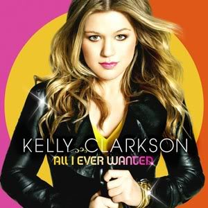 What are your latest new cds? All_i_ever_wanted_28kelly_clarkson_