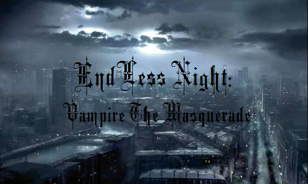 Vampire the Masquerade: Endless Night