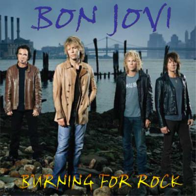 Bon Jovi - Burning For Rock (2008) Coverfront400x400