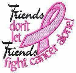 Click for Breast Cancer Awareness - Page 3 Friends%20dont%20let%20friends%20fight%20cancer%20alone_zpszhbz4ajk