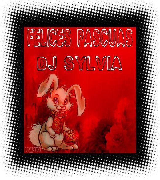 FELICES PASCUAS DJ SYLVIA SYLVIA