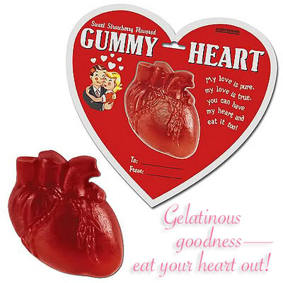 Not exactly politically correct Valentine's Day goodies Gummyheart