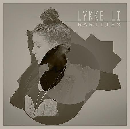 Lykke Li - Rare & More Lykke