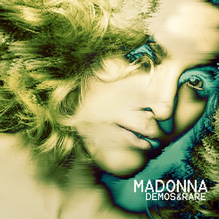 Madonna - Demos & Rare Maddemos