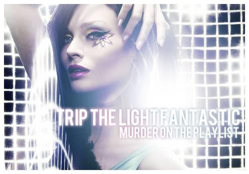 Murder on the Playlist: Trip the Light Fantastic - Ganadora: If I Can't Dance. TTLFMOTP