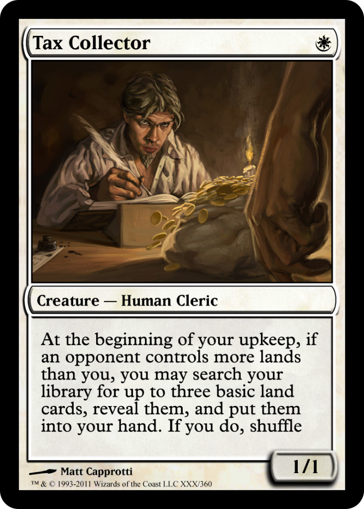 [W Utility Creature]Tax Collector TaxCollector