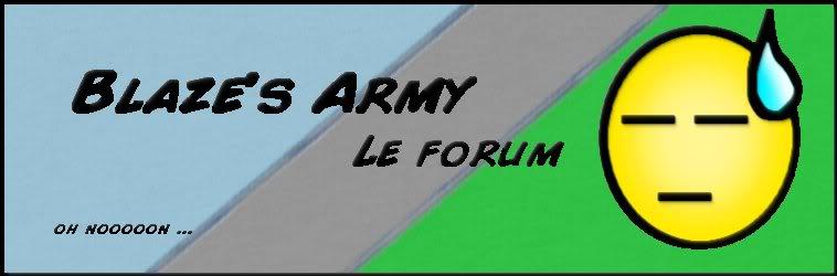 Blazé's Army