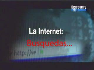 La Internet [04/04] [Discovery Channel][Tv-Rip Latino] Busquedas