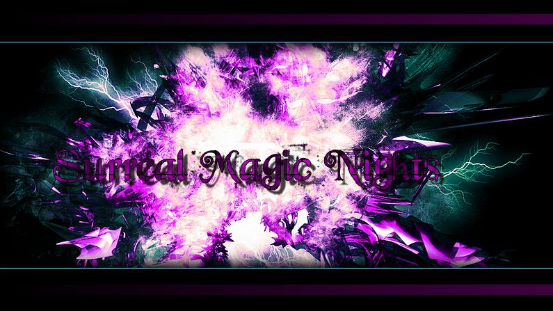 Surreal Magic Nights