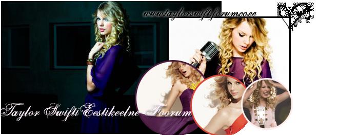 Eestikeelne Taylor Swifti foorum
