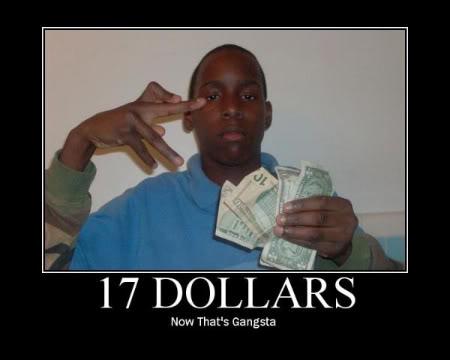 Funny Seventeen-dollar-gangster