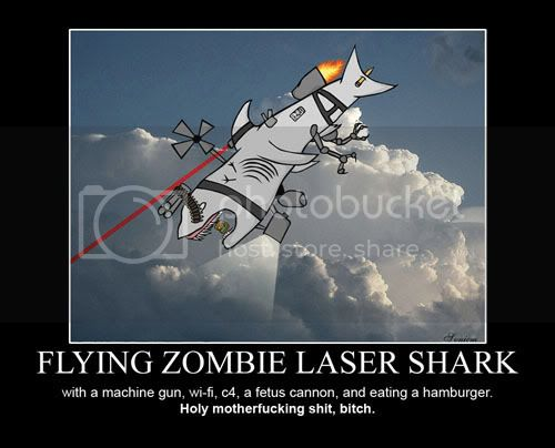 Motivational Posters - Page 2 Flying_zombie_laser_shark