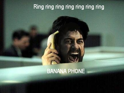 Post pics that make you lol Bananaphone