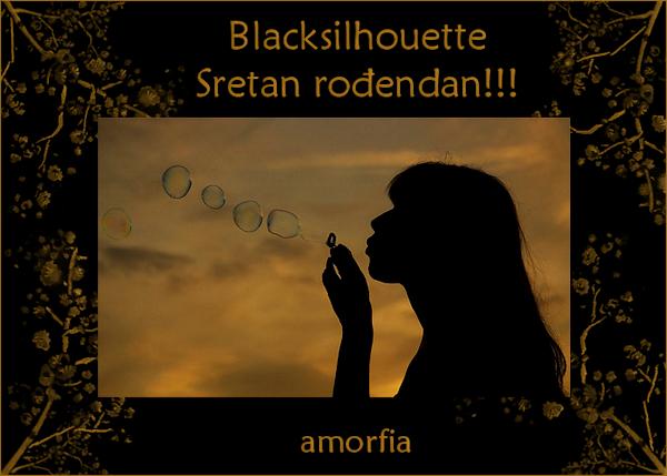 blacksilhouette srecan rodjendan Blacksilhouette