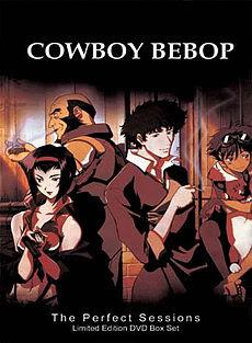 Cowboy Bebop. カウボーイビバップ 230px-CowboyBebopDVDBoxSet