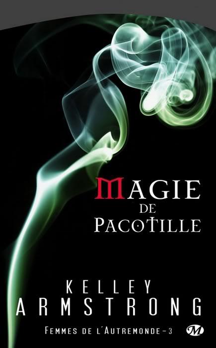 Femmes de l'Autremonde : Magie de pacotille - Tome 3 - Page 2 1003-pacotille