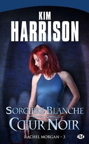 Rachel Morgan : Sorcière blanche, coeur noir - Tome 3 1004-rachel3