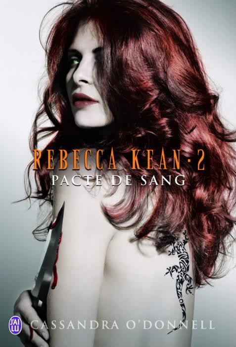 Rebecca Kean (série) - Cassandra O'Donnell 9782290031124_RebeccaKeaneT2_Couv