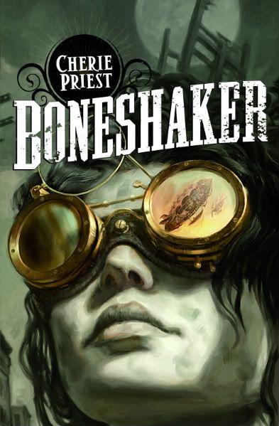 Le Siècle mécanique (série) - Cherie Priest Cover_Boneshaker
