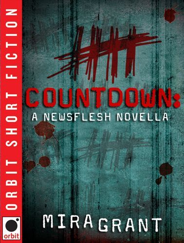 Newsflesh Trilogy - Mira Grant Grant_CountdownES