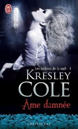 Ame damnée - Les ombres de la nuit 4 - Kresley Cole Amedamnee