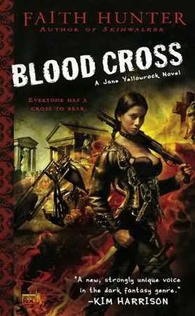 Jane Yellowrock (série) - Faith Hunter  Bloodcross