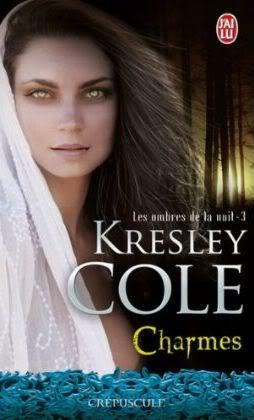 Charmes - Les ombres de la nuit 3 - Kresley Cole Charmes