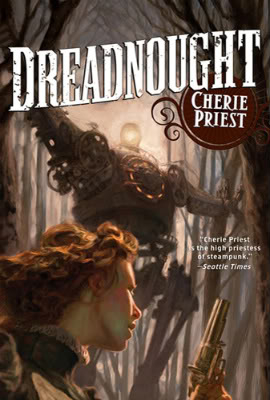 Le Siècle mécanique (série) - Cherie Priest Dreadnought
