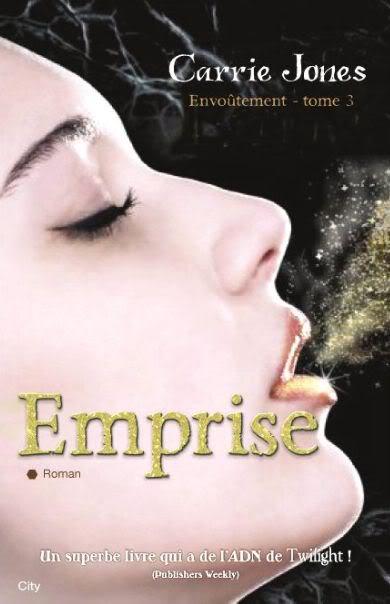 Envoûtement (série) - Carrie Jones Emprise-1