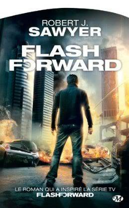 Flash Forward - Robert J. Sawyer Flashforward