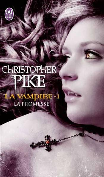 La Vampire (série) - Christopher Pike - Page 2 La-vampire1