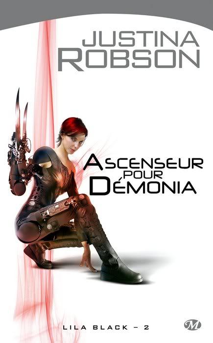 Lila Black: Ascenseur pour Démonia - Tome 2 - Justina Robson Lila2