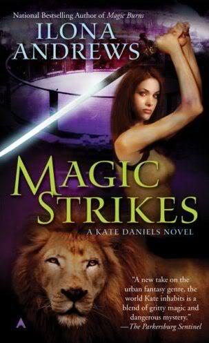 Kate Daniels : Attaque Magique - Tome 3 Magicstrikes