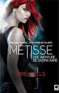 Métisse - Sabina Kane 1 - Jaye Wells Metisse