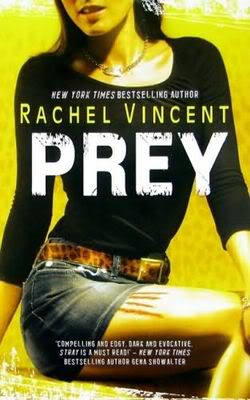 Les griffes de la nuit/Shifters (série) - Rachel Vincent Prey