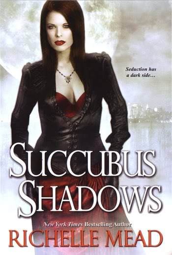 Succubus Shadows - Tome 5 - VF Richelle_mead-succubusshadows